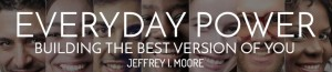 MOTIVATIONAL-BLOG-JEFFREY-MOORE-e1441206073765